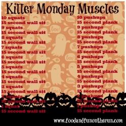 Killer Monday Muscles