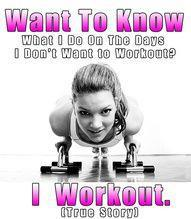 want to workout