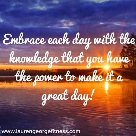embrace each day