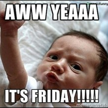 It's Friday!!!