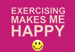 Exercise makes me happy