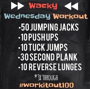 Wacky Wednesday Workout