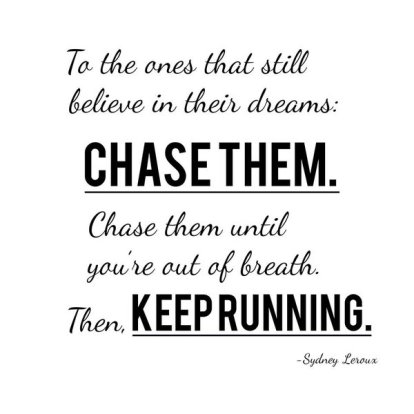 chase-dreams-keep-running