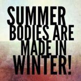 summer-bodies-made-in-winter