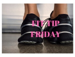 Fit Tip Friday