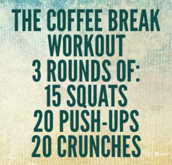 Coffee Break Workout